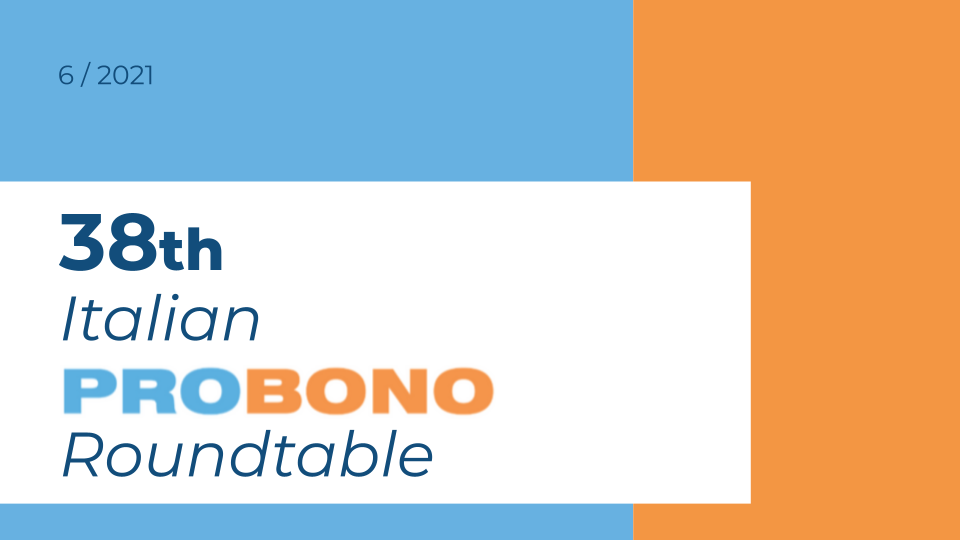 38TH ITALIAN PRO BONO ROUNDTABLE